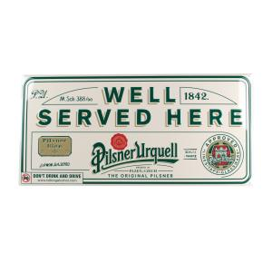 """Well served here"" metal sign - 3D"